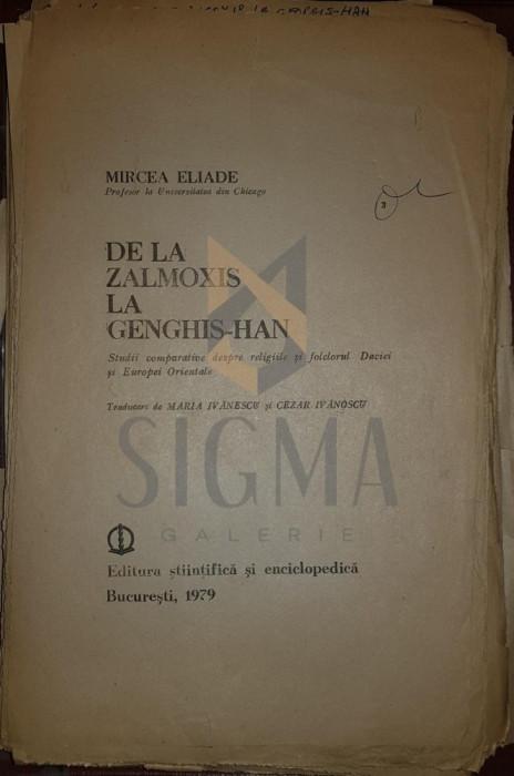 IVANESCU CEZAR si IVANESCU MARIA (Traducatori) - DE LA ZALMOXIS LA GENGHIS-HAN (Corectura de Traducere la Opera lui MIRCEA ELIADE !), 1979, BucurestI