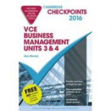 Cambridge Checkpoints VCE Business Management Units 3 and 4 2016 and Quiz Me More - Alan Wharton