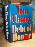TOM CLANCY - DEBT OF HONOR , ED. 1-A , NEW YORK , 1994
