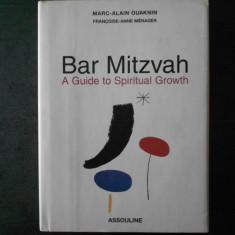 MARC ALAIN OUAKNIN - BAR MITZVAH. A GUIDE TO SPIRITUAL GROWTH (2005)