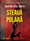 Steaua Polara | Martin Cruz Smith
