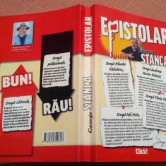 Epistolar. Editura Adevarul, 2011 - George Stanca