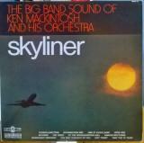 VINIL  Ken MacKintosh And His Orchestra – Skyliner - VG+ -