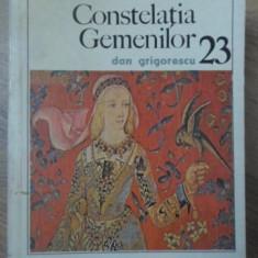 CONSTELATIA GEMENILOR - DAN GRIGORESCU