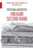 Vremuri second-hand | Svetlana Aleksievici