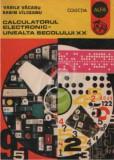 Calculatorul electronic - unealta secolului XX