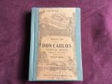 carte Biblioteca pentru toti - Don Carlos de Schiller / 238 pagini / Teatru !