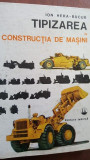 Tipizarea in constructia de masini- Ion Hera Bucur