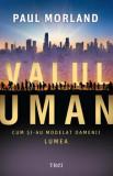 Valul uman/Paul Morland
