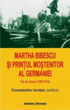 Martha Bibescu si printul mostenitor al Germaniei/Constantin Iordan