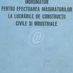 Indrumator pentru efectuarea masuratorilor la lucrarile de constructii civile si industriale