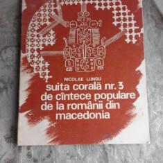 Suita corala nr.3 de cantece populare de la romanii din Macedonia - Nicolae Lungu