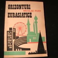ORIZONTURI EURASIATICE--NICOLAE POP-DE LA CAPUL ROCA LABAIKAL-250 PG-, Alta editura