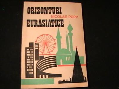 ORIZONTURI EURASIATICE--NICOLAE POP-DE LA CAPUL ROCA LABAIKAL-250 PG- foto