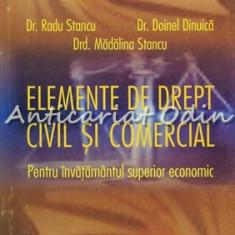 Elemente De Drept Civil Si Comercial - Dr. Radu Stancu, Dr. Doinel Dinuica