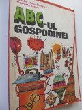 ABC-ul gospodinei - Natalia Tautu Stanescu , Georgeta Stoian