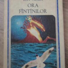 ORA FANTANILOR - ION VINEA