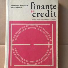 Finanțe și credit/ Gheorghe Bistriceanu&Mircea Mahalla/manual