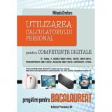 Utilizarea calculatorului personal pentru competente digitale - Mihaela Croitoru