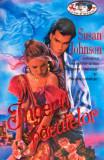 SUSAN  JOHNSON - INGERII PACATELOR  - historical romance