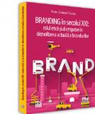 Branding in secolul XXI | Victor-Emanuel Ciuciuc