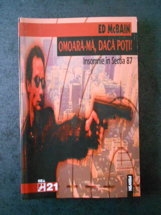 ED McBAIN - OMOARA-MA, DACA POTI!