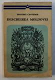 DESCRIEREA MOLDOVEI de DIMITRIE CANTEMIR,