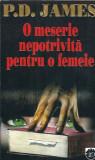 O meserie nepotrivita pentru o femeie - P. D. James (RAO, 1995)