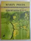 MOROMETII , VOL. II de MARIN PREDA , 1981