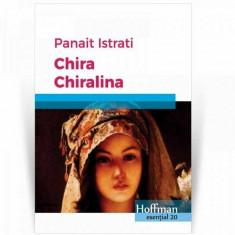Chira Chiralina/Panait Istrati