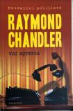 Voi astepta Raymond Chandler