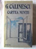 """""""CARTEA NUNTII"""", G. Calinescu, 1989"""