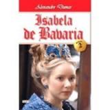 Isabela de Bavaria 2/2 - Alexandre Dumas