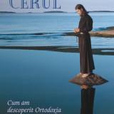 John Oliver - Atingând cerul. Cum am descoperit Ortodoxia pe insula Valaam