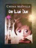 CHINA MIEVILLE - UN LUN DUN