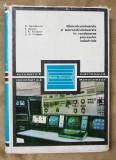 Minicalculatoarele și microcalculatoarele în conducerea proceselor industriale