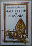 Raymond Netzhammer / ARHIEPISCOP ÎN ROMÂNIA : jurnal de război 1914 - 1918