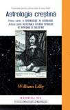 Astrologie Creștină - Vol. 1