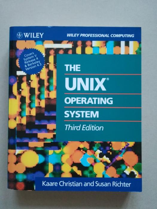 The UNIX operating system (sisteme de operare) (programare) (in limba engleza)