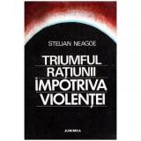 Triumful ratiunii impotriva violentei
