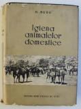 IGIENA ANIMALELOR DOMESTICE de D. RUSU , 1957