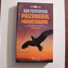 "AF - Dan FESPERMAN ""Prizonierul din Guantanamo"""