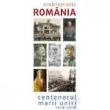 Catalog Emblematic Romania - Centenarul Marii Uniri 1918-2018