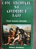 Creatorul si umbra lui- Victor Ieronim Stoichita