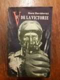 V de la victorie - Doru Davidovici / R2P1F