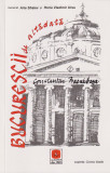 Bucurestii de altadata -vol. 1 (1871-1884) - Constantin Bacalbasa -text integral, Albatros, 2007