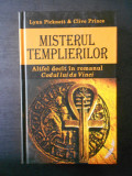 LYNN PICKNETT, CLIVE PRINCE - MISTERUL TEMPLIERILOR