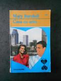 MARY BURCHELL - CASA CU ARINI