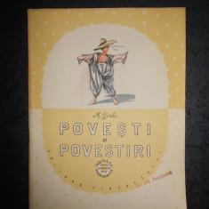 M. GORKI - POVESTI SI POVESTIRI (1957, cu ilustratii de MARIN ILIESCU)