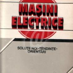 Masini electrice - solutii noi - tendinte - orientari